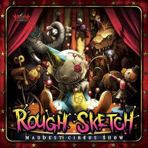 RoughSketch / MADDEST CIRCUS SHOW画像